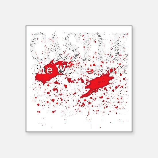 "Castle_Bloody-Write_dark Square Sticker 3"" x 3"""