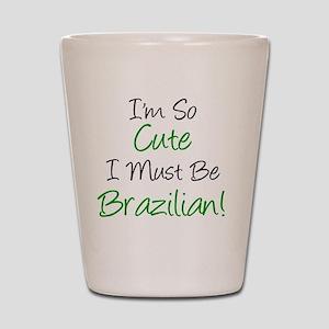 Im So Cute Brazilian Shot Glass