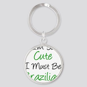 Im So Cute Brazilian Round Keychain