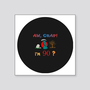 """AW CRAPpin-magnet90 Square Sticker 3"""" x 3"""""""