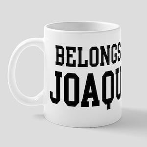 Belongs to Joaquin Mug