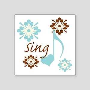"sing3 Square Sticker 3"" x 3"""