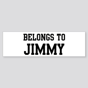 Belongs to Jimmy Bumper Sticker