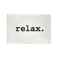 relax. Rectangle Magnet (100 pack)