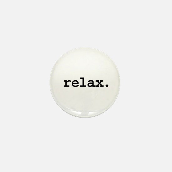 relax. Mini Button
