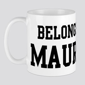 Belongs to Maurice Mug