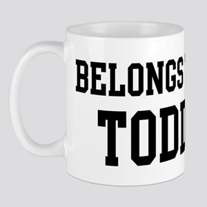 Belongs to Todd Mug