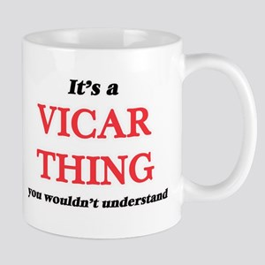 It's and Vicar thing, you wouldn't un Mugs