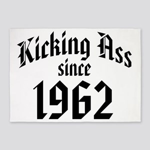 Kicking Ass Since 1962 5'x7'Area Rug