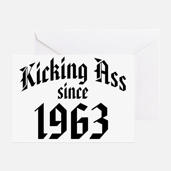 Kicking Ass Since 1963 Greeting Card