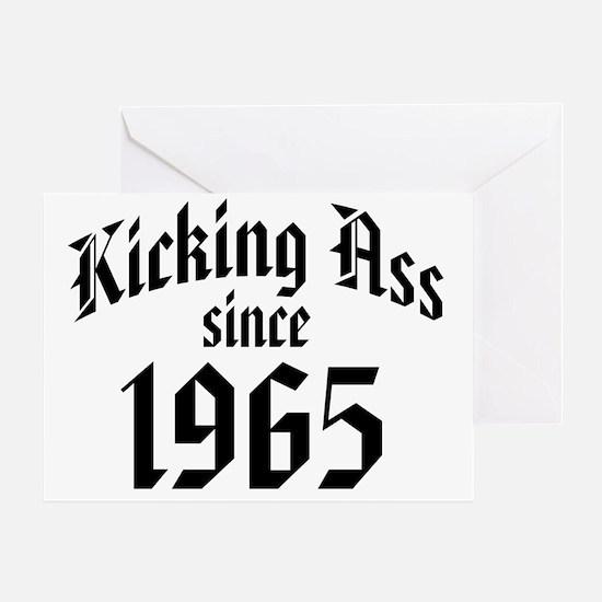 Kicking Ass Since 1965 Greeting Card