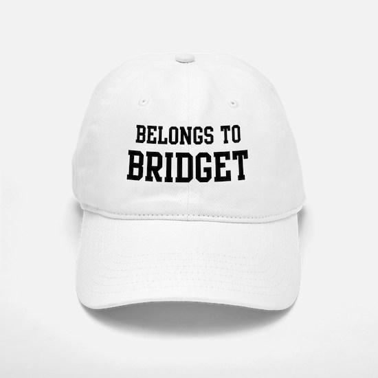 Belongs to Bridget Baseball Baseball Cap
