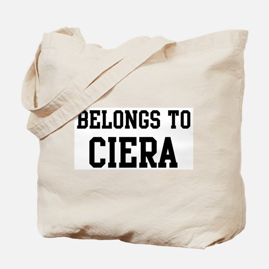 Belongs to Ciera Tote Bag