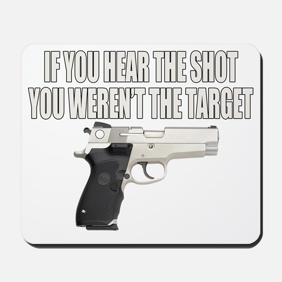 HEAR THE TARGET Mousepad