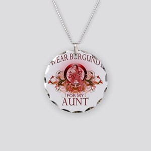 I Wear Burgundy for my Aunt  Necklace Circle Charm
