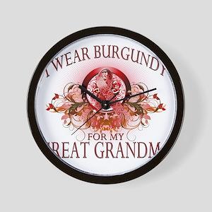 I Wear Burgundy for my Great Grandma (f Wall Clock