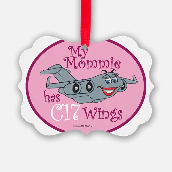 Mil 4C My Mom C17 Wings copy Ornament