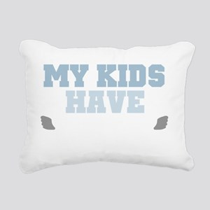 My kids have wings light Rectangular Canvas Pillow