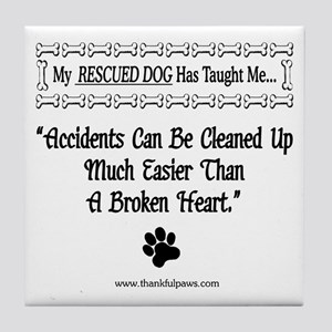 Accidents Can Be Cleaned Up Tile Coaster