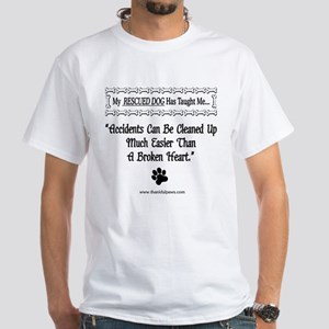 Accidents Can Be Cleaned Up White T-Shirt
