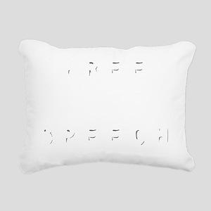 free speech Rectangular Canvas Pillow