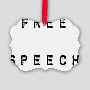 free speech black lettering Picture Ornament