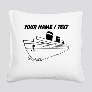 Custom Cruise Ship Square Canvas Pillow