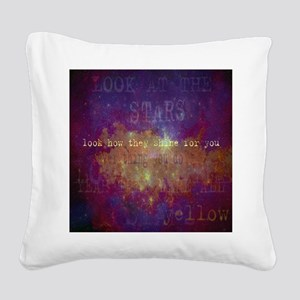 Look At The Stars Look c squa Square Canvas Pillow