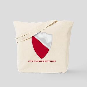 DUI-15-Engineer-Battalionwtext Tote Bag