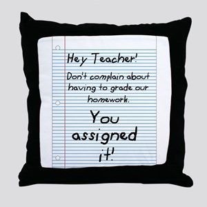 Hey Teacher! Throw Pillow