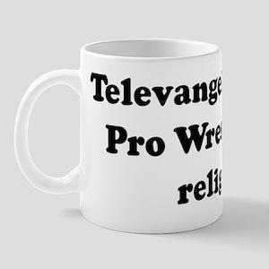Televangelists: The Pro Wrest Mug