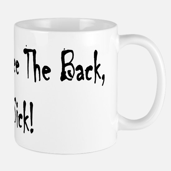 You should see the back, its sick Mug