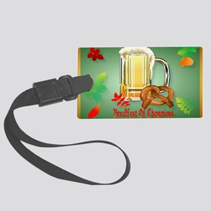 Beer and Pretzels-Breakfast of C Large Luggage Tag