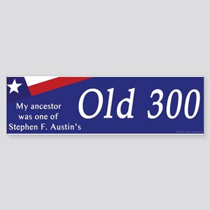 Austin's Old 300 Bumper Sticker