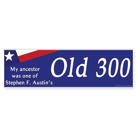 Stephen F Austin Office Supplies. Austinu0027s Old 300 Bumper Sticker