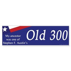 Austin's Old 300 Bumper Bumper Sticker