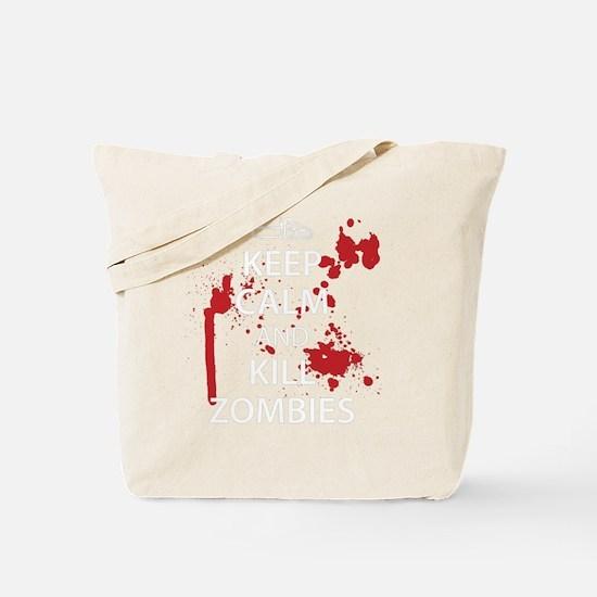 Keep Calm Kill Zombies blk Tote Bag