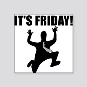 Its Friday! Sticker