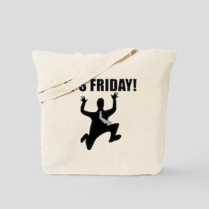 Its Friday! Tote Bag