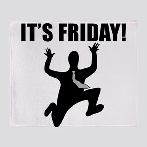 Its Friday! Throw Blanket