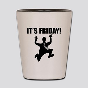 Its Friday! Shot Glass