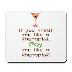 Bartender/Therapist Mousepad