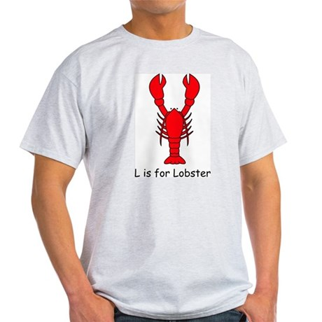 L is for Lobster Light T-Shirt