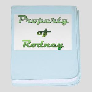 Property Of Rodney Male baby blanket