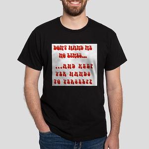 Hands To Yerself Dark T-Shirt