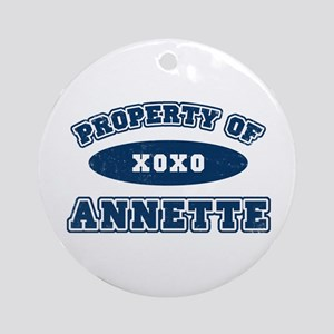 """""""Property of Annette"""" Ornament (Round)"""