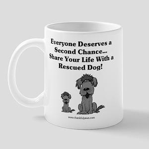 Everyone Deserves a Second Chance Mug