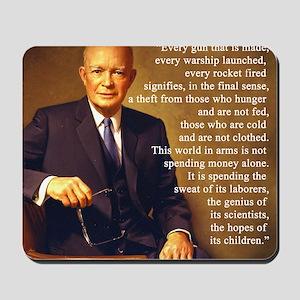 Eisenhower Every Gun 1 Mousepad