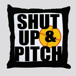 shut up and pitch Throw Pillow