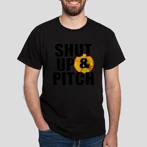 shut up and pitch Dark T-Shirt